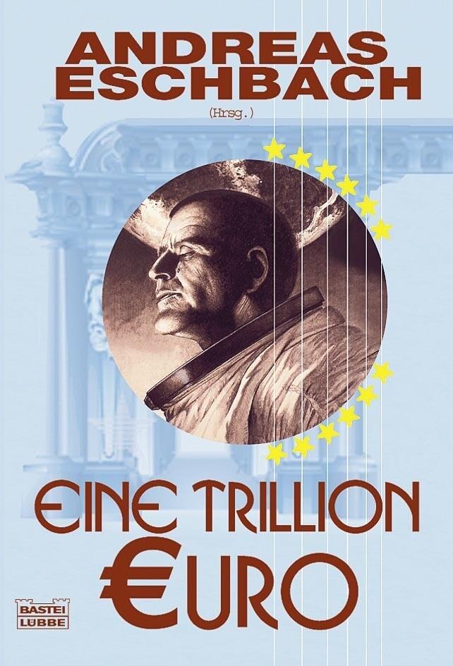 Eine Trillion Euro als Taschenbuch