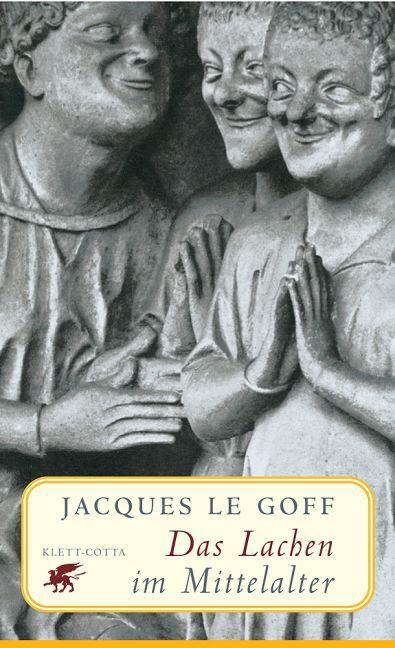 Das Lachen im Mittelalter als Buch