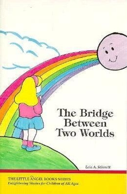 The Bridge Between Two Worlds als Taschenbuch