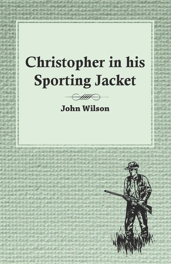 Christopher in his Sporting Jacket als Taschenb...