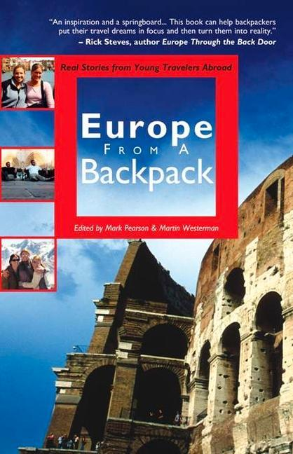 Europe from a Backpack: Real Stories from Young Travelers Abroad als Taschenbuch