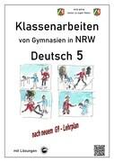 Deutsch 5, Klassenarbeiten von Gymnasien in NRW mit Lösungen