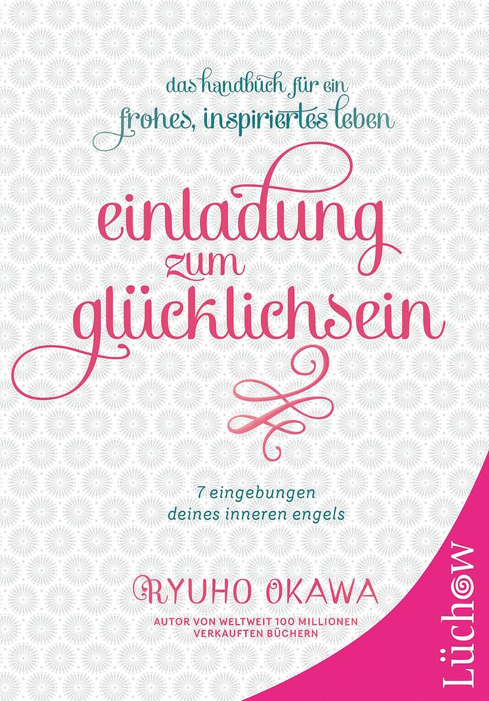 Einladung zum Glücklichsein als eBook Download ...