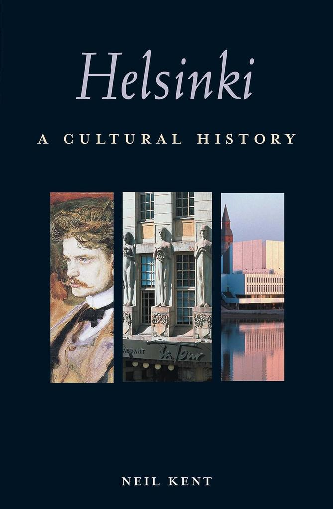 Helsinki: A Cultural History als Taschenbuch
