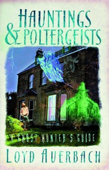 Hauntings and Poltergeists: A Ghost Hunter's Guide als Taschenbuch