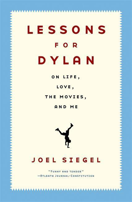 Lessons for Dylan: On Life, Love, the Movies, and Me als Taschenbuch
