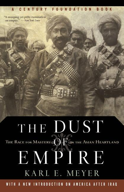 The Dust of Empire: The Race for Mastery in the Asian Heartland als Taschenbuch