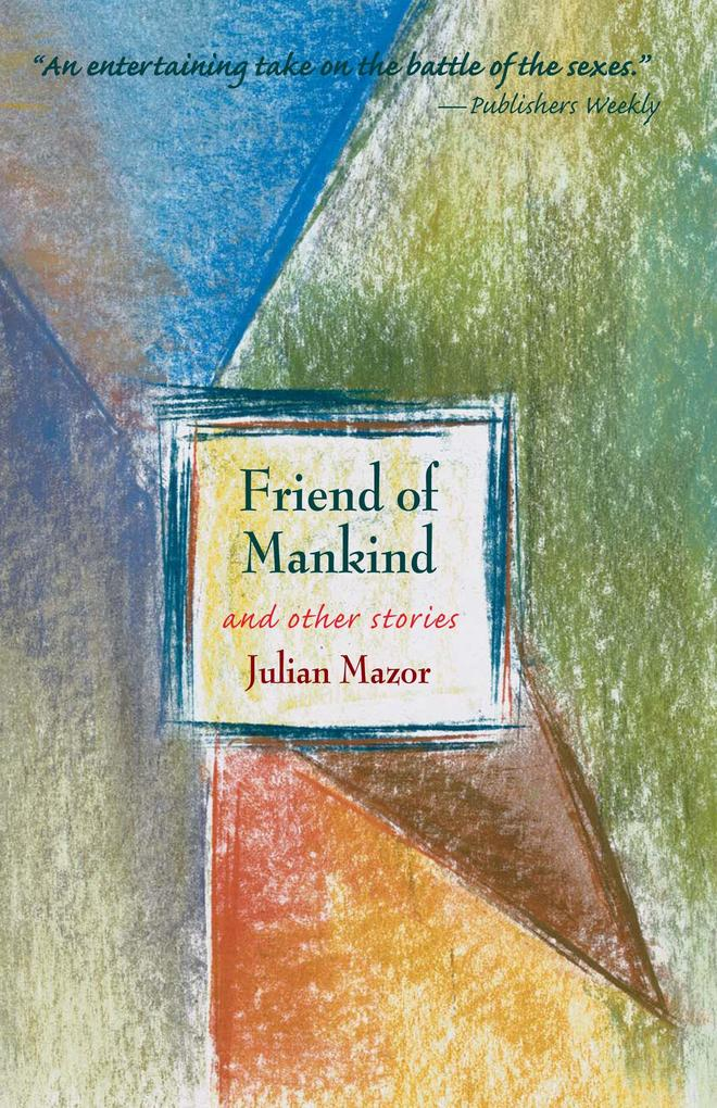 Friend of Mankind and Other Stories als Buch