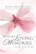 Where Loving Memories Graced
