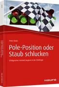 Pole-Position oder Staub schlucken