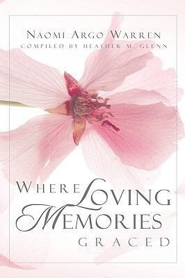 Where Loving Memories Graced als Buch