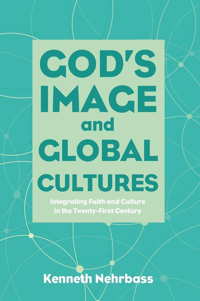 God´s Image and Global Cultures als Taschenbuch...