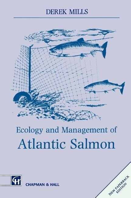 Ecology and Management of Atlantic Salmon als Buch
