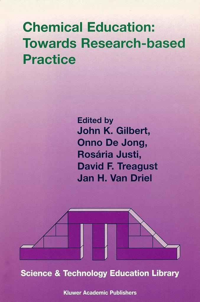 Chemical Education: Towards Research-based Practice als Buch (kartoniert)