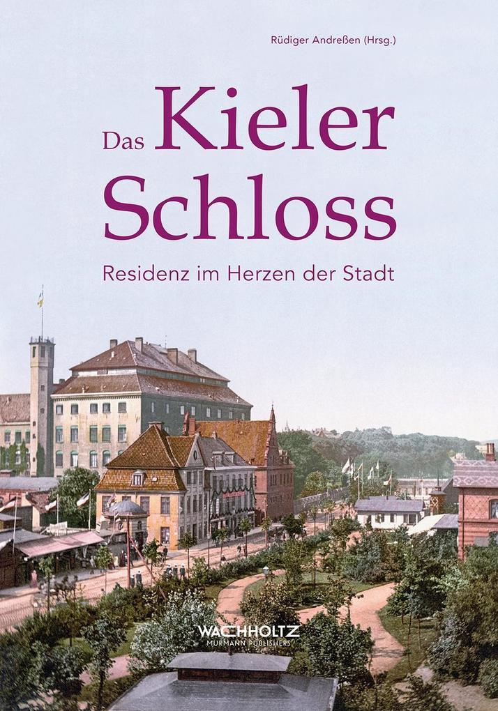 Das Kieler Schloss als Buch von