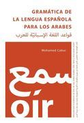 Gramática de la Lengua Española para los Arabes