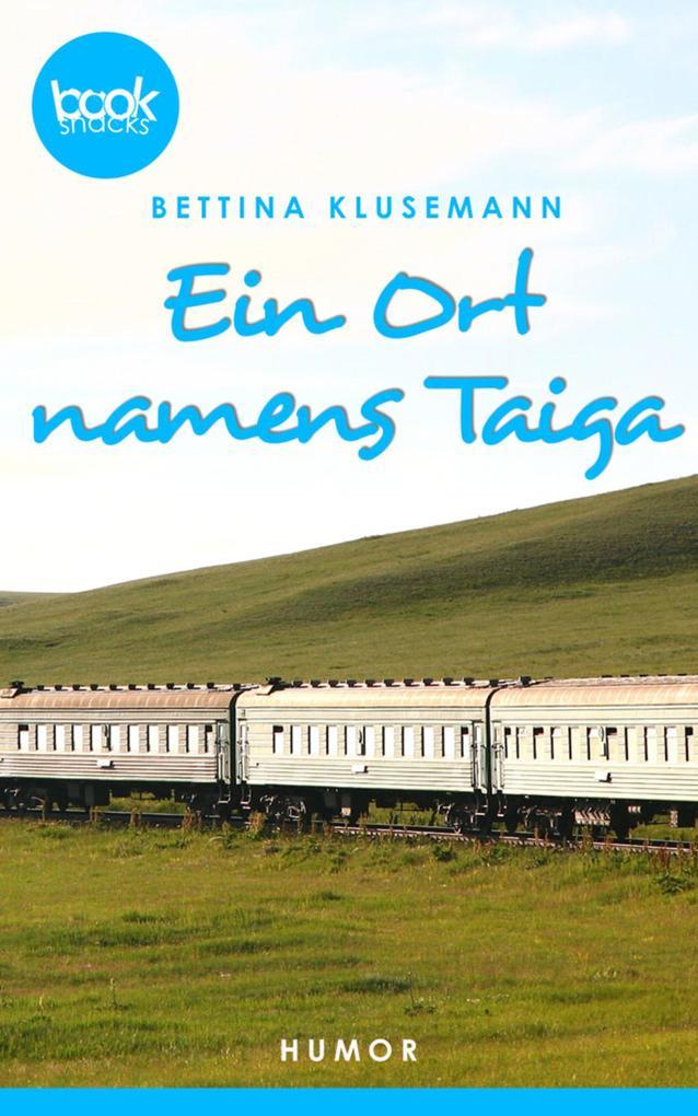 Ein Ort names Taiga als eBook epub