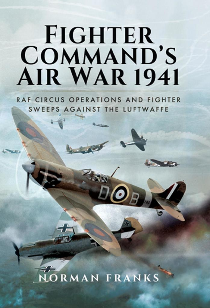 Fighter Command´s Air War 1941 als eBook Downlo...