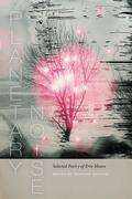 Planetary Noise: Selected Poetry of Erín Moure