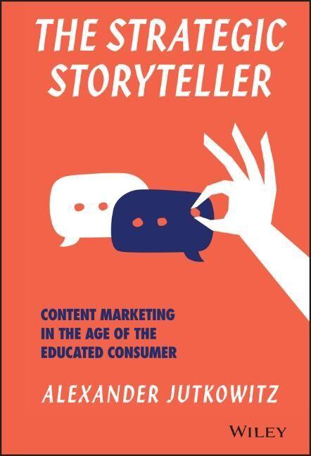 The Strategic Storyteller als Buch von Alexande...