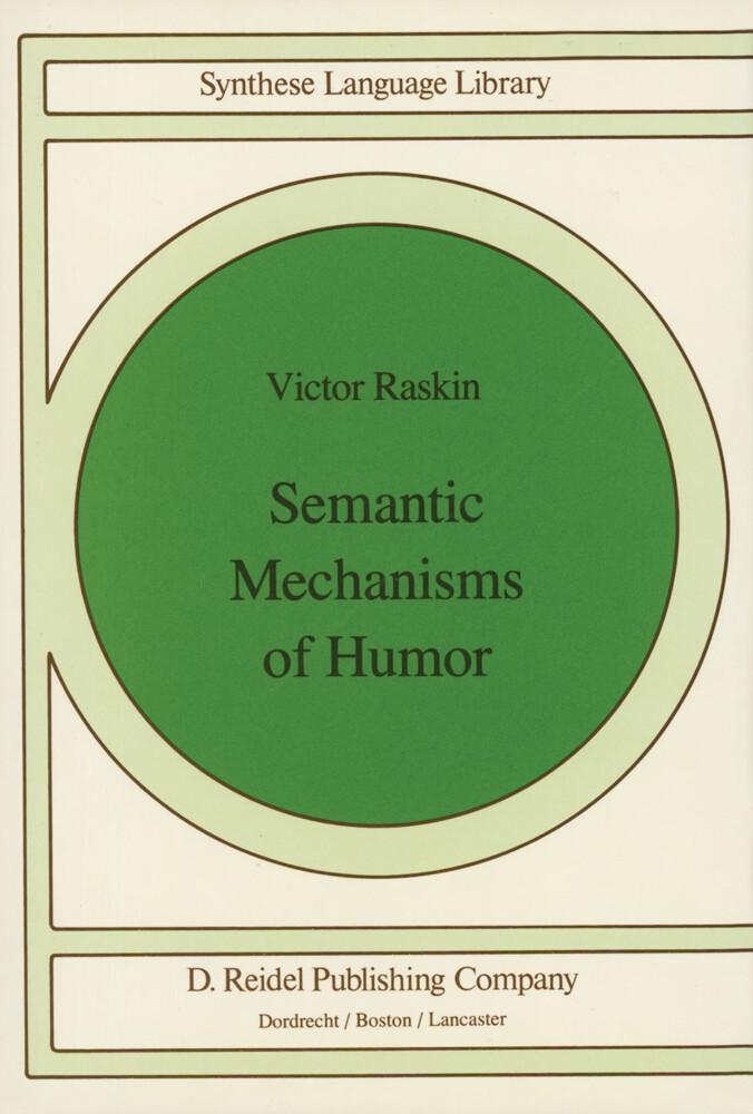 Semantic Mechanisms of Humor als Buch