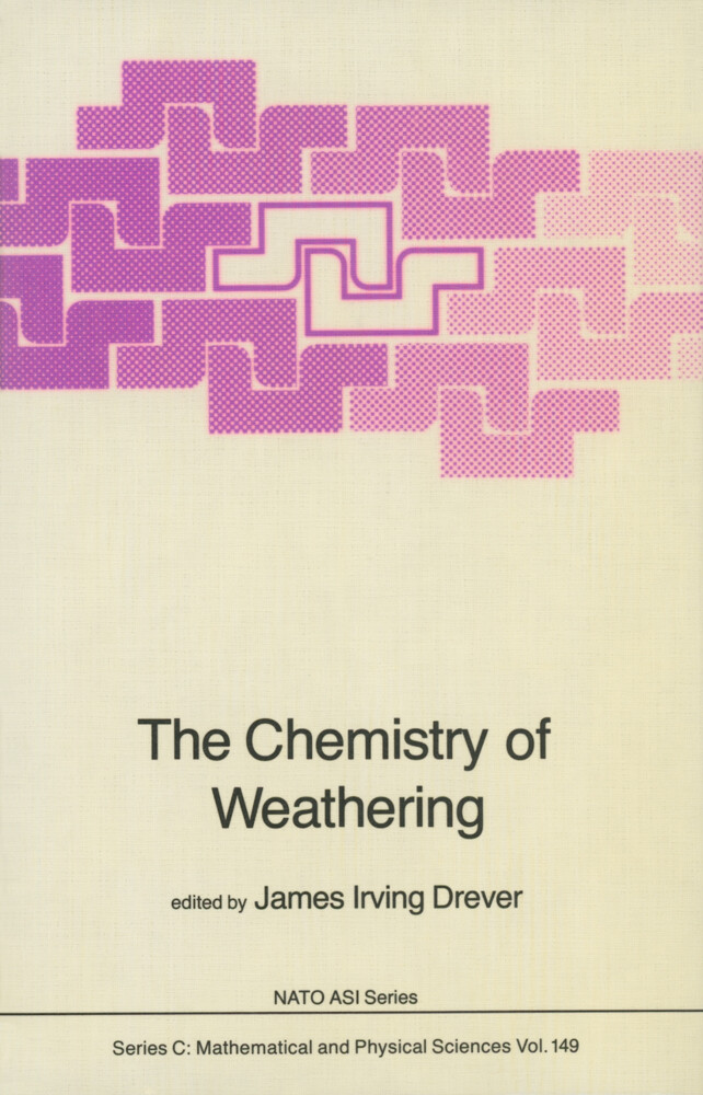 The Chemistry of Weathering als Buch (gebunden)