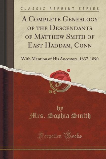 A Complete Genealogy of the Descendants of Matt...