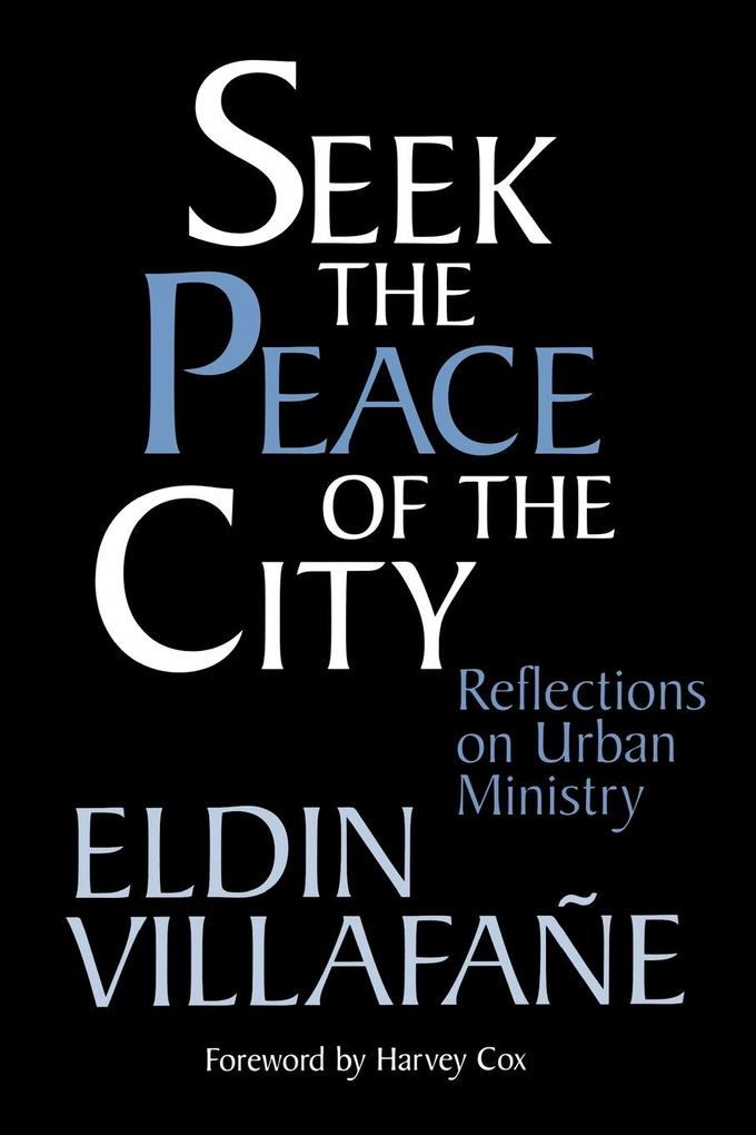 Seek the Peace of the City: Reflections on Urban Ministry als Taschenbuch