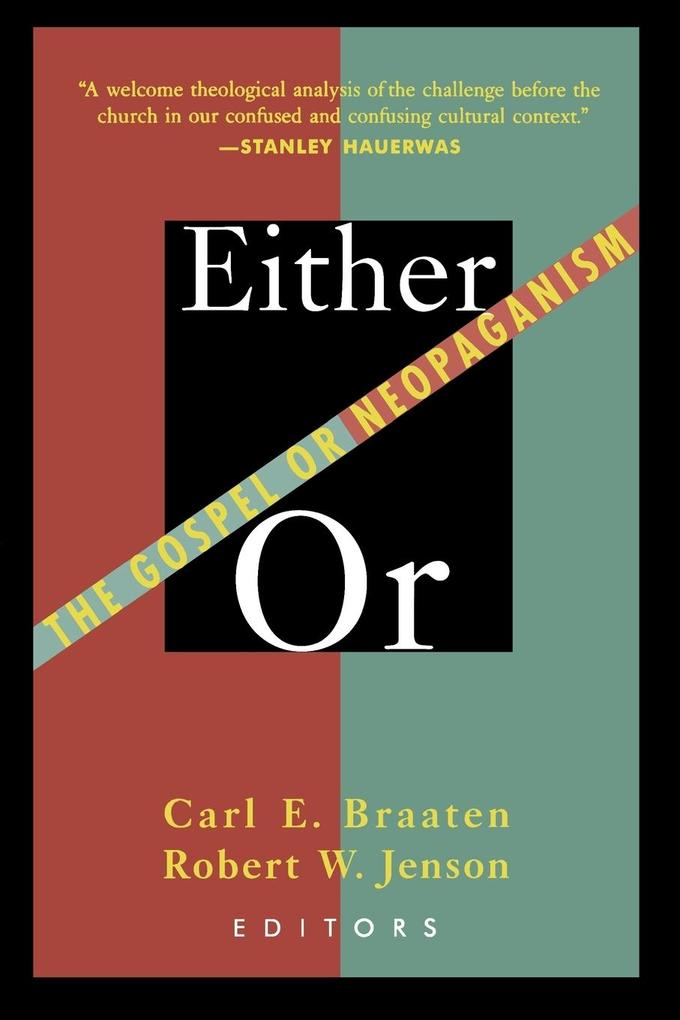 Either / Or: The Gospel or Neopaganism als Taschenbuch