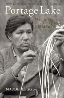 Portage Lake: Memories of an Ojibwe Childhood als Taschenbuch