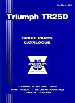 Triumph TR250 Spare Parts Catalogue: 1968 als Taschenbuch