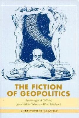 The Fiction of Geopolitics als Taschenbuch