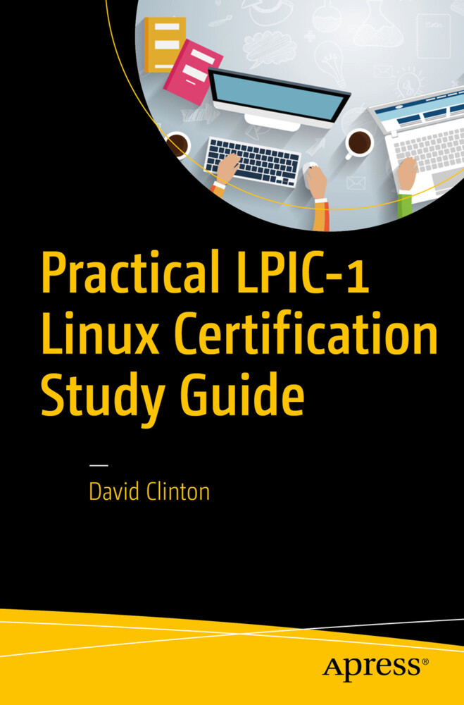 Practical LPIC-1 Linux Certification Study Guid...