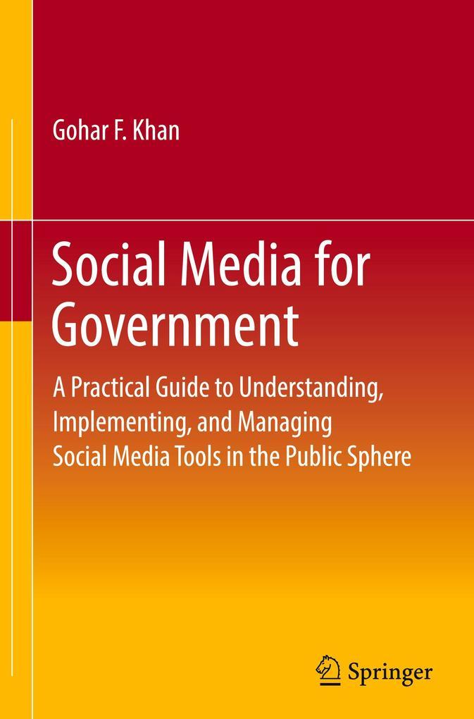 Social Media for Government als Buch von Gohar ...