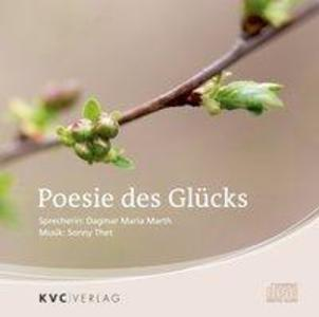 Poesie des Glücks als Hörbuch CD von Sonny Thet...