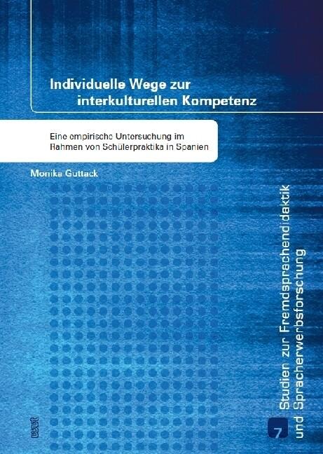 Individuelle Wege zur interkulturellen Kompeten...