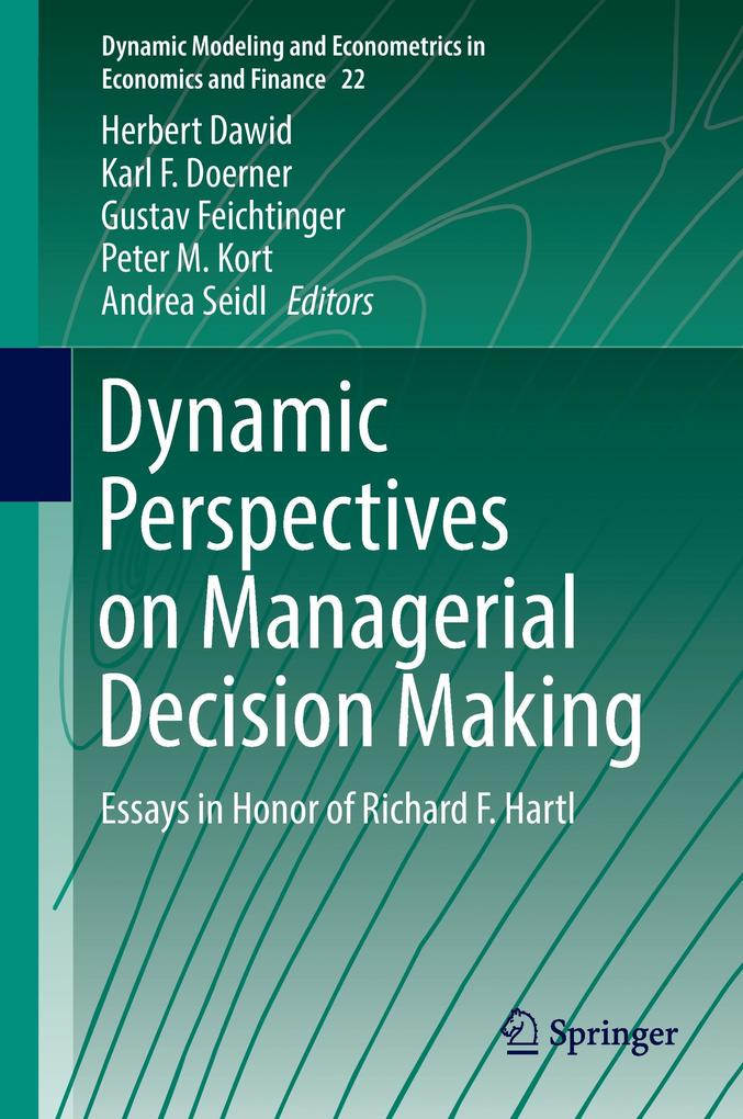 Dynamic Perspectives on Managerial Decision Mak...