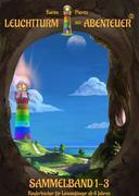Leuchtturm der Abenteuer 1-3 (Sammelband)