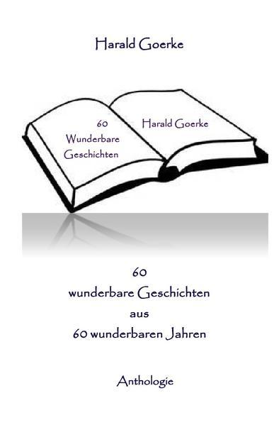 60 wunderbare Geschichten aus 60 wunderbaren Jahren als Buch (kartoniert)