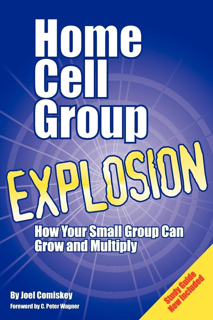 Home Cell Group Explosion [With Study Guide] als Taschenbuch