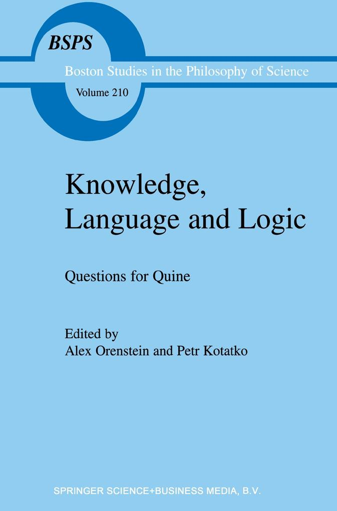 Knowledge, Language and Logic: Questions for Quine als Buch