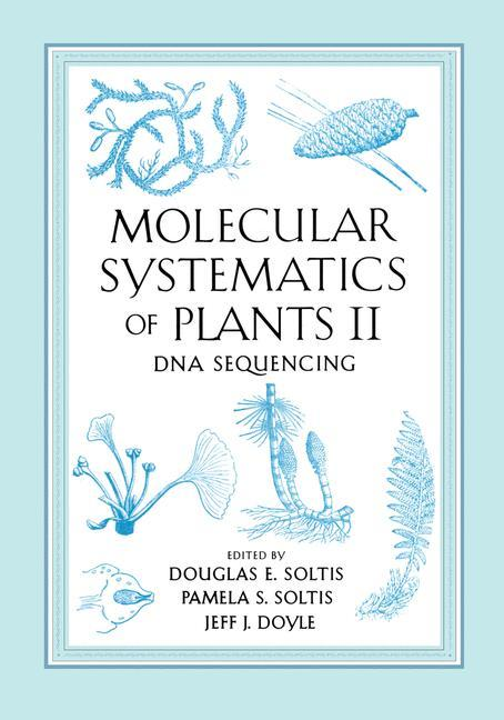 Molecular Systematics of Plants II als Buch
