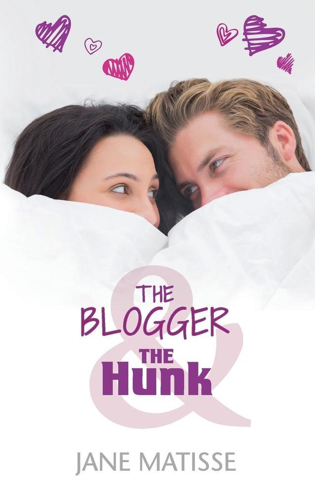 The Blogger and the Hunk als Taschenbuch von Ja...