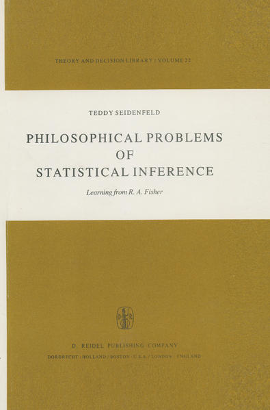 Philosophical Problems of Statistical Inference als Buch