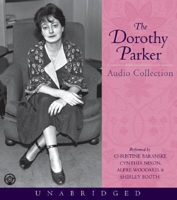 The Dorothy Parker Audio Collection als Hörbuch