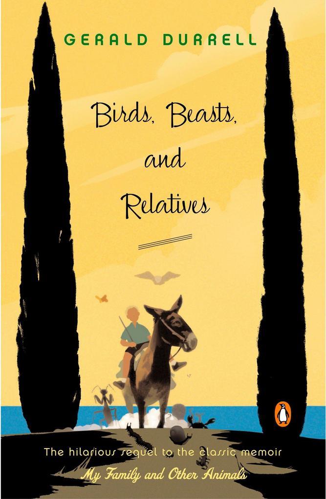 Birds, Beasts, and Relatives als Taschenbuch