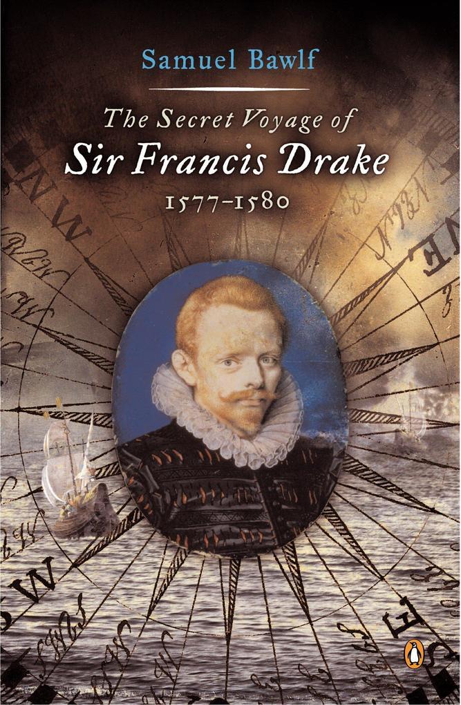 The Secret Voyage of Sir Francis Drake: 1577-1580 als Taschenbuch