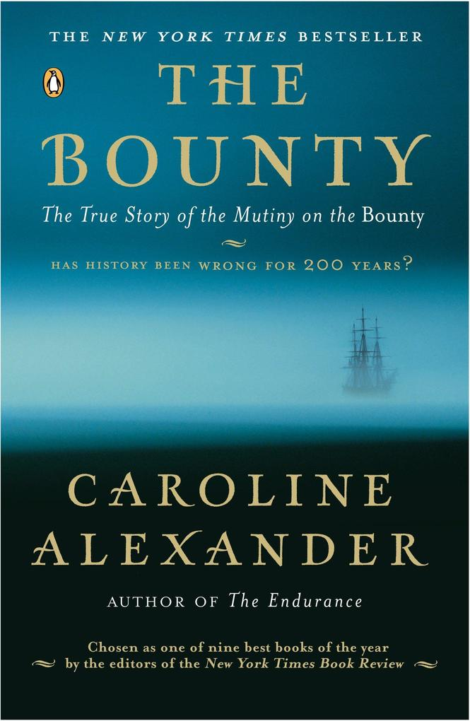 The Bounty: The True Story of the Mutiny on the Bounty als Taschenbuch