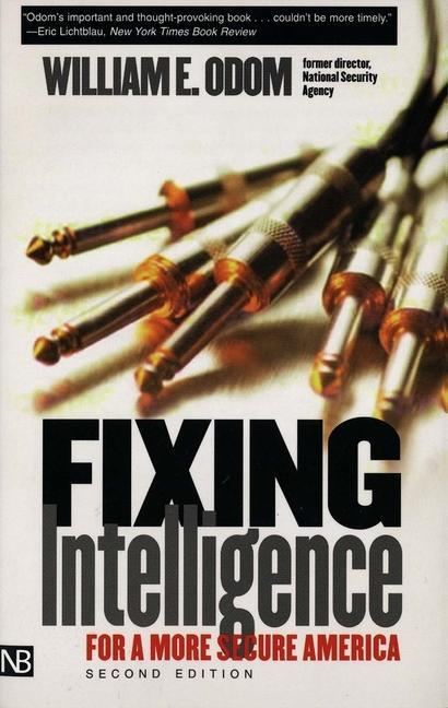 Fixing Intelligence: For a More Secure America, Second Edition als Taschenbuch