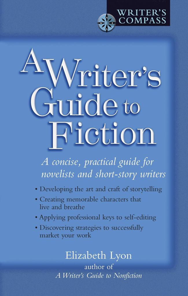 A Writer's Guide to Fiction als Taschenbuch
